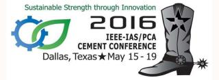 IEEE-IAS/PCA Cement Industry Technical Conference 2016
